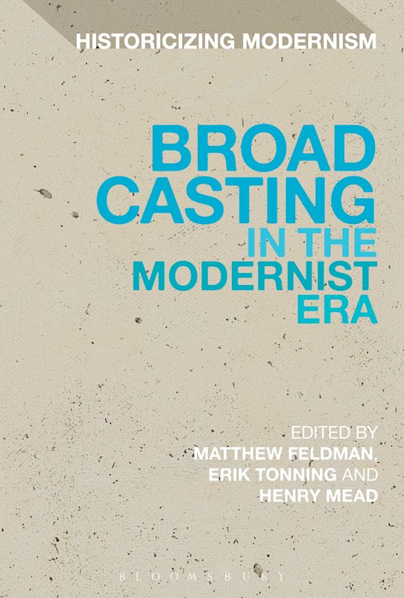 Broadcasting in the Modernist Era cover