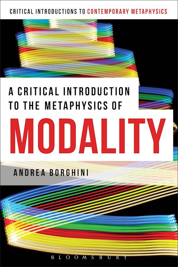 A Critical Introduction to the Metaphysics of Modality cover