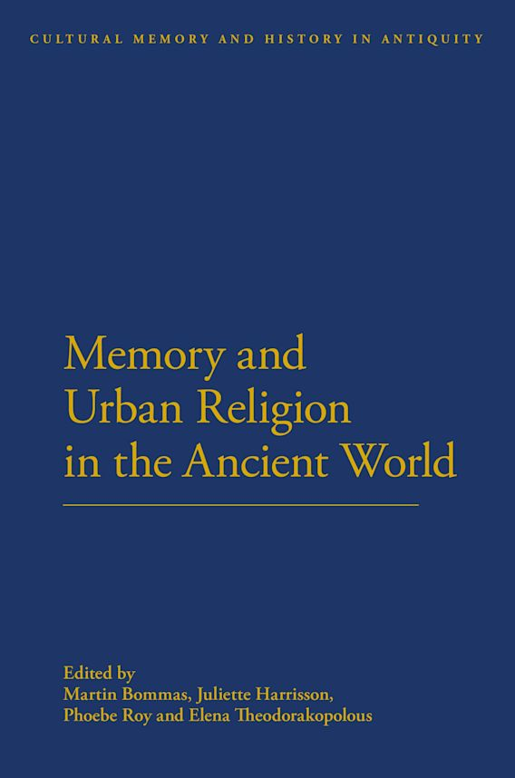 Memory and Urban Religion in the Ancient World cover
