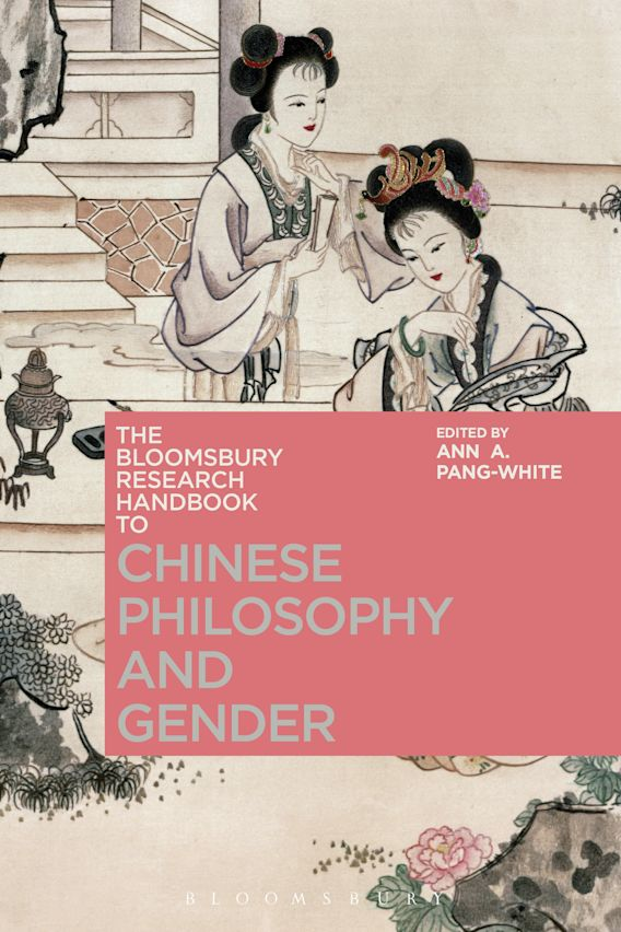 The Bloomsbury Research Handbook of Chinese Philosophy and Gender cover