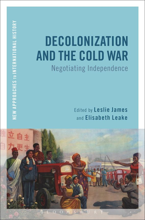 Decolonization and the Cold War cover