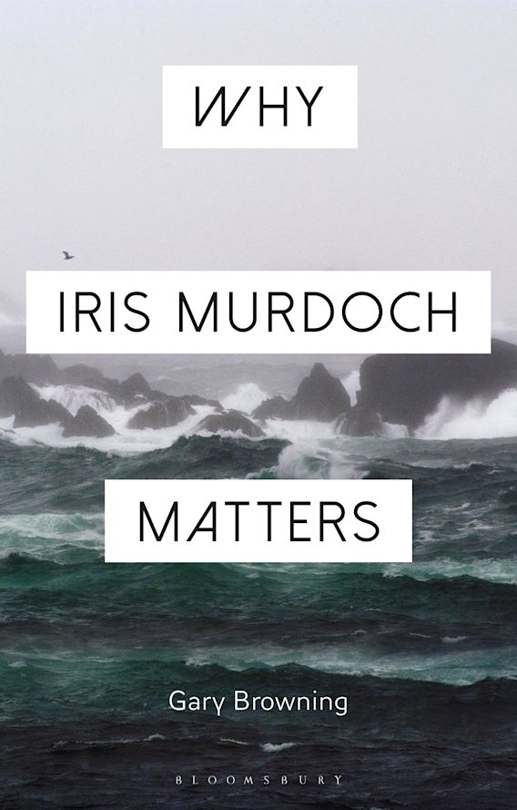 Why Iris Murdoch Matters cover