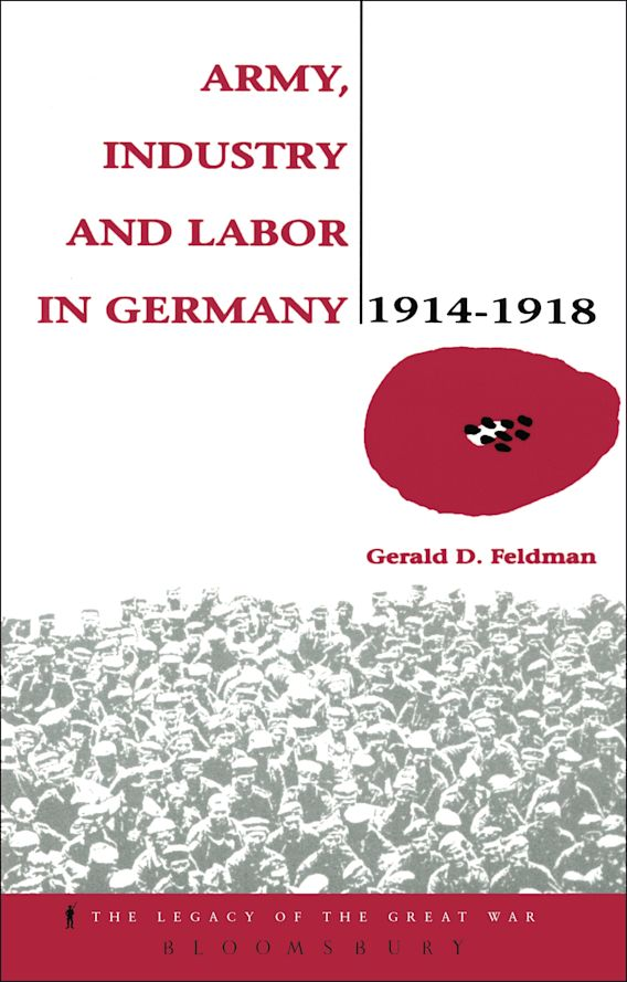 Army, Industry and Labour in Germany, 1914-1918 cover