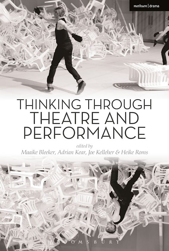 Thinking Through Theatre and Performance cover