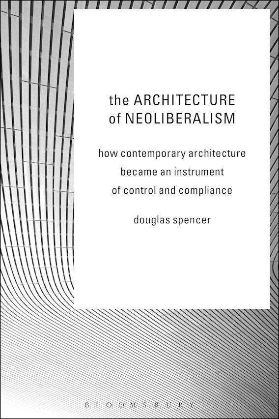 The Architecture of Neoliberalism cover