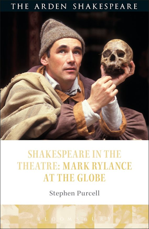Shakespeare in the Theatre: Mark Rylance at the Globe cover