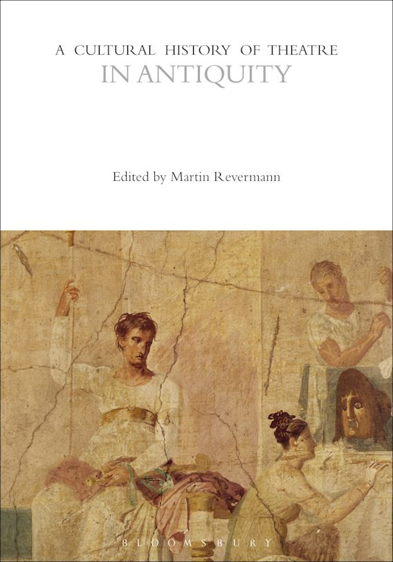 A Cultural History of Theatre in Antiquity cover