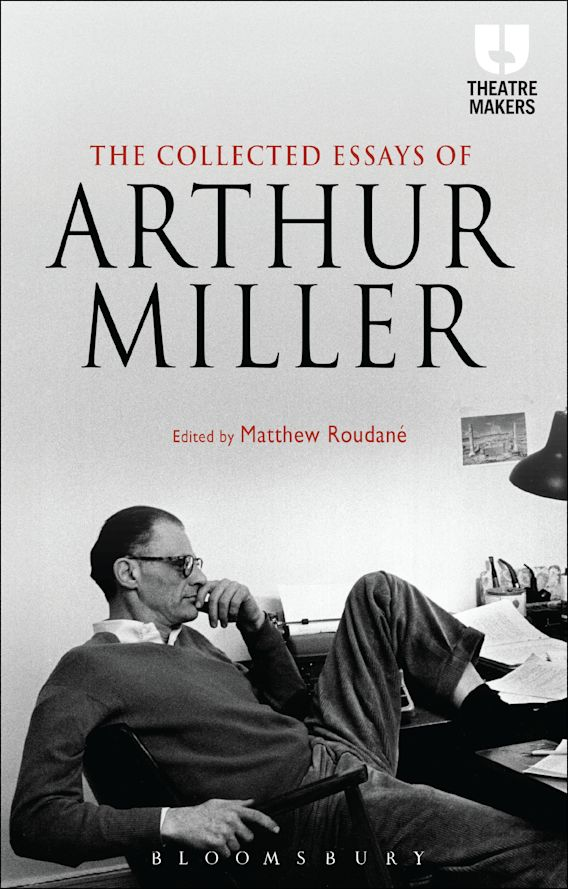 The Collected Essays of Arthur Miller cover