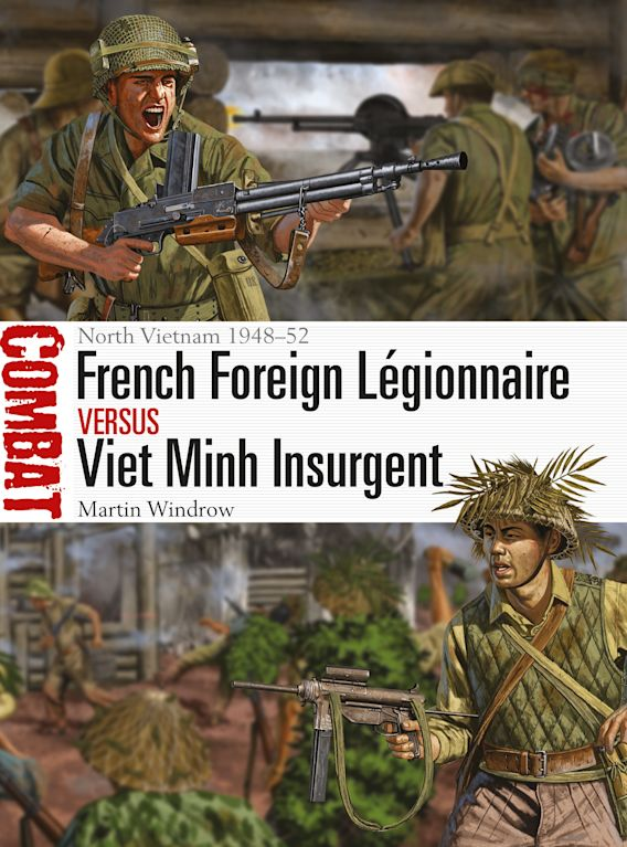 French Foreign Légionnaire vs Viet Minh Insurgent cover