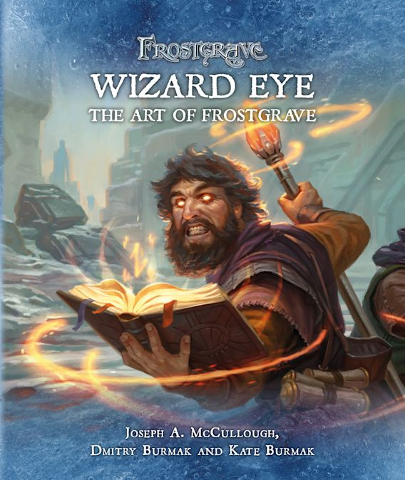 Frostgrave: Wizard Eye: The Art of Frostgrave cover