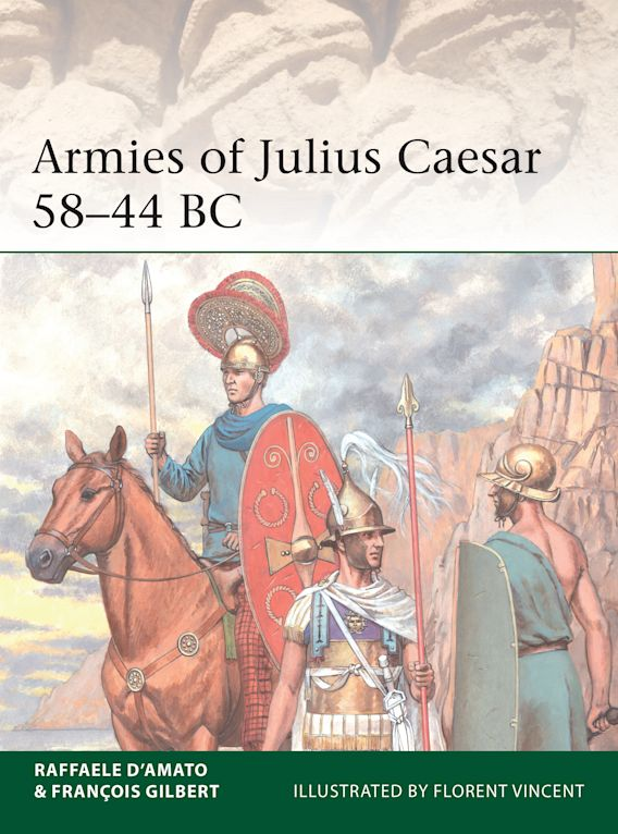 Armies of Julius Caesar 58–44 BC cover