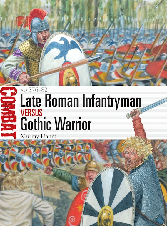 Late Roman Infantryman vs Gothic Warrior cover