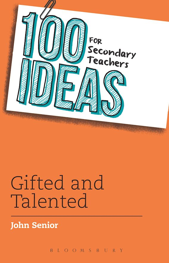 100 Ideas for Secondary Teachers: Gifted and Talented cover