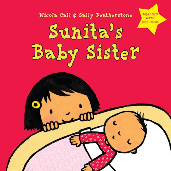 Sunita's Baby Sister: Dealing with Feelings cover