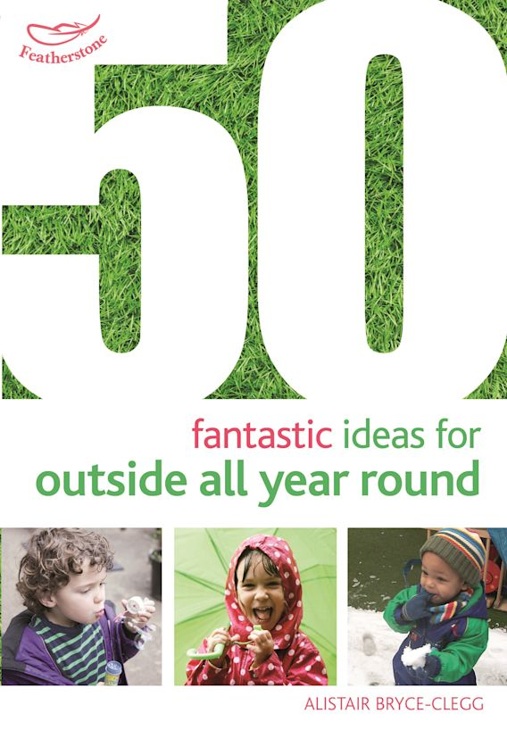 50 Fantastic Ideas for Outside All Year Round cover