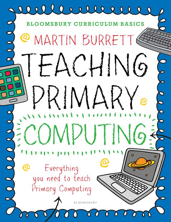 Bloomsbury Curriculum Basics: Teaching Primary Computing cover