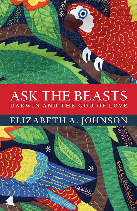 Ask the Beasts: Darwin and the God of Love cover
