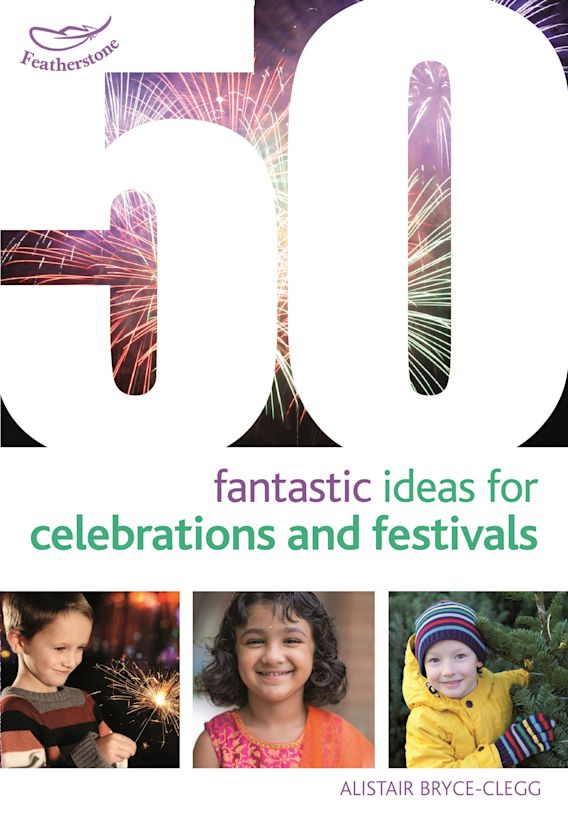 50 Fantastic Ideas for Celebrations and Festivals cover
