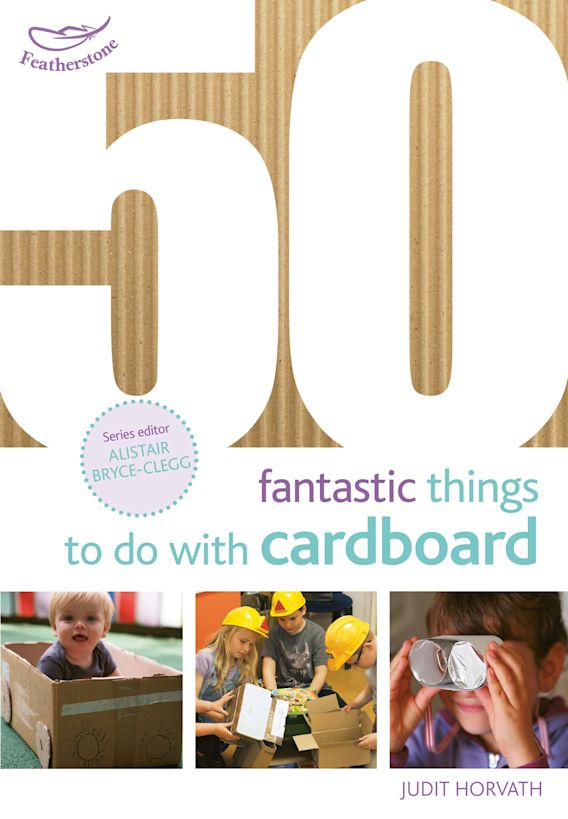 50 Fantastic Things to do with Cardboard cover
