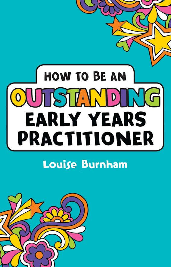 How to be an Outstanding Early Years Practitioner cover