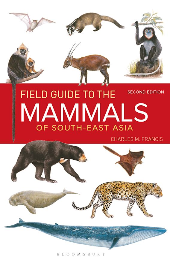 Field Guide to the Mammals of South-east Asia (2nd Edition) cover