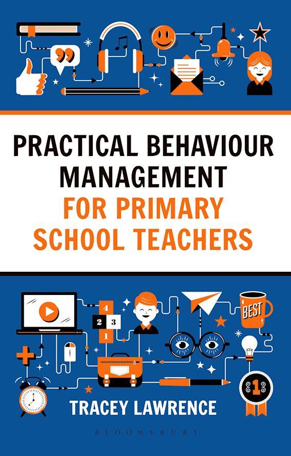 Practical Behaviour Management for Primary School Teachers cover