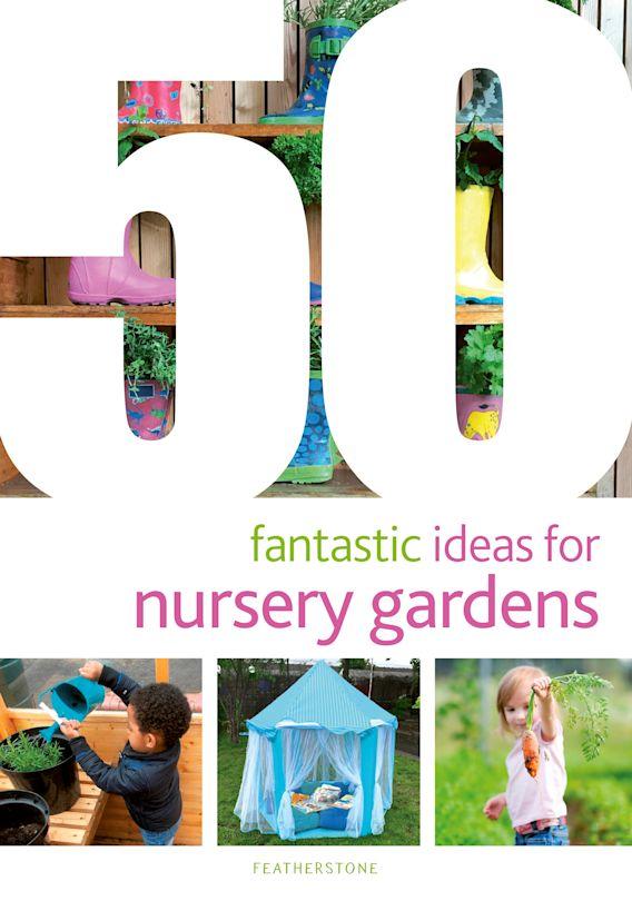 50 Fantastic Ideas for Nursery Gardens cover