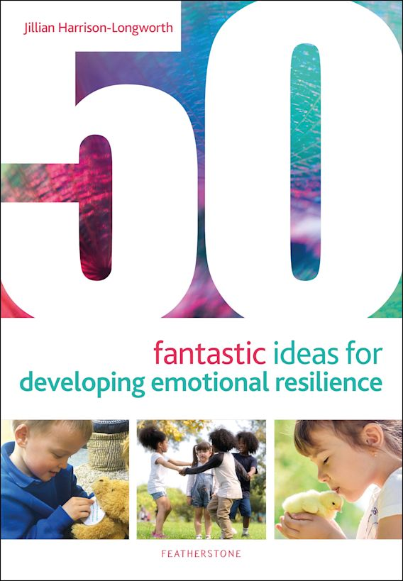 50 Fantastic Ideas for Developing Emotional Resilience cover