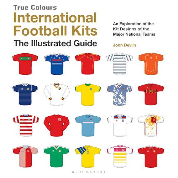 International Football Kits (True Colours) cover