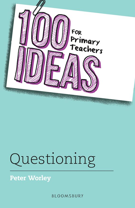 100 Ideas for Primary Teachers: Questioning cover
