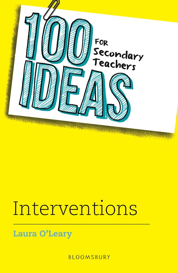 100 Ideas for Secondary Teachers: Interventions cover