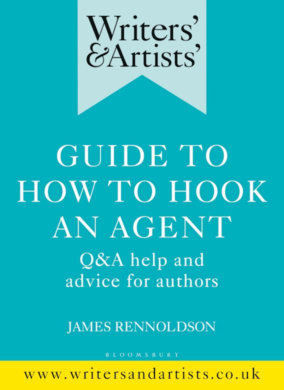 Writers' & Artists' Guide to How to Hook an Agent cover