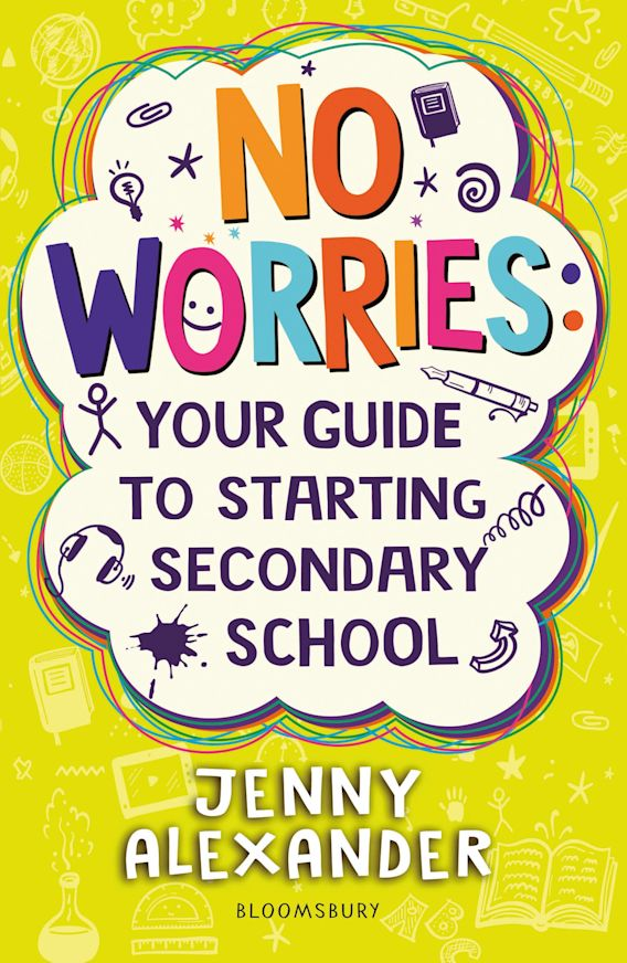 No Worries: Your Guide to Starting Secondary School cover