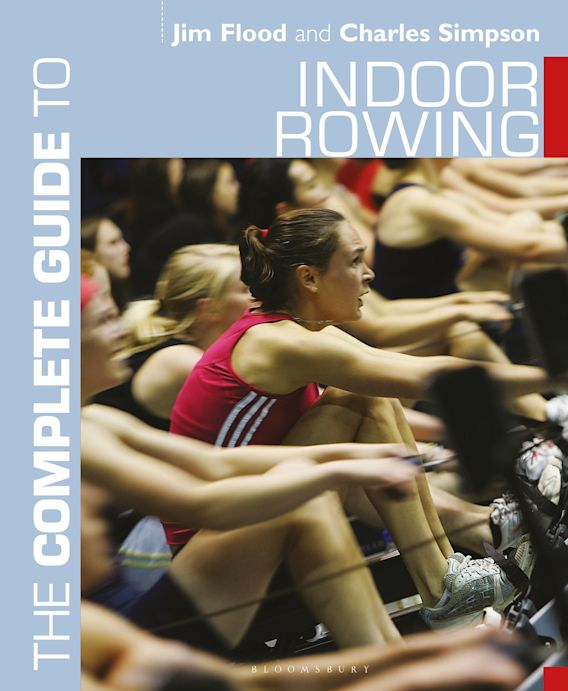 The Complete Guide to Indoor Rowing cover