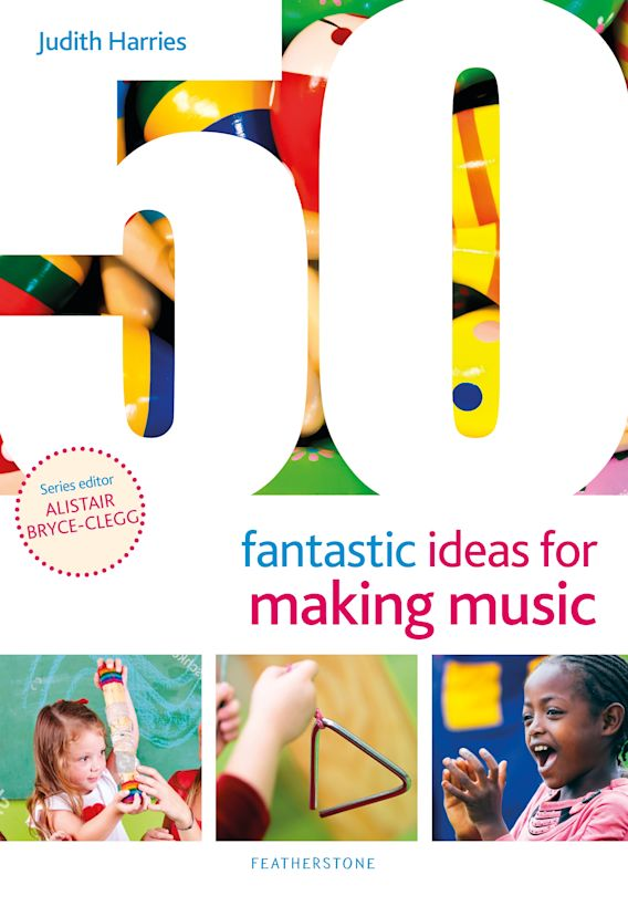 50 Fantastic Ideas for Making Music cover