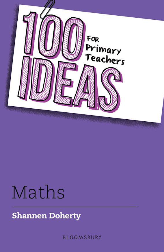 100 Ideas for Primary Teachers: Maths cover
