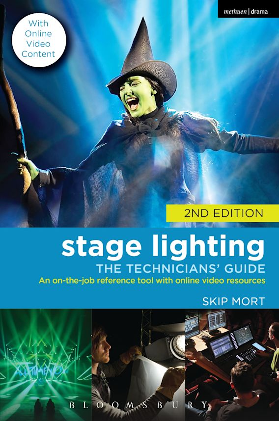 Stage Lighting: The Technicians' Guide cover