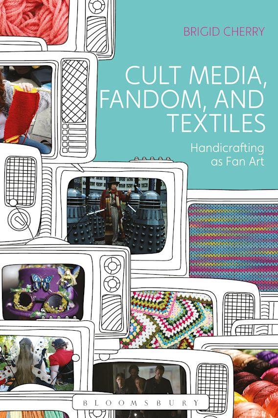 Cult Media, Fandom, and Textiles cover