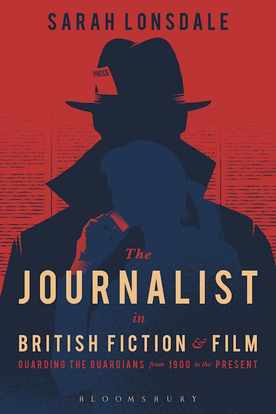 The Journalist in British Fiction and Film cover