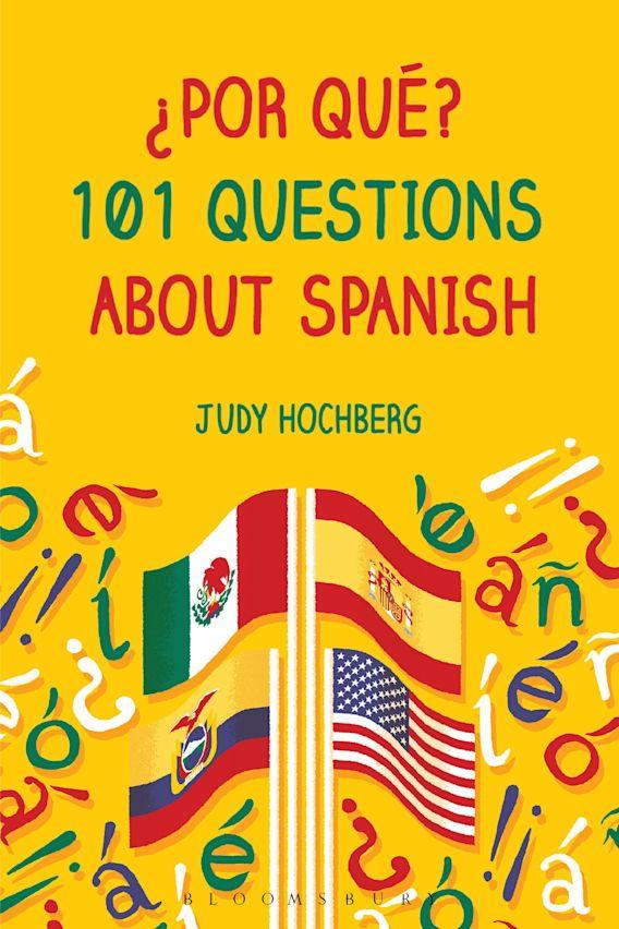 ¿Por qué? 101 Questions About Spanish cover