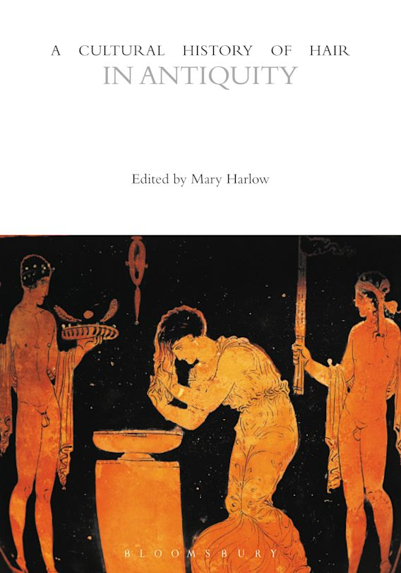 A Cultural History of Hair in Antiquity cover