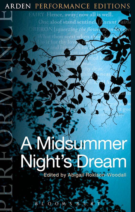 A Midsummer Night's Dream: Arden Performance Editions cover