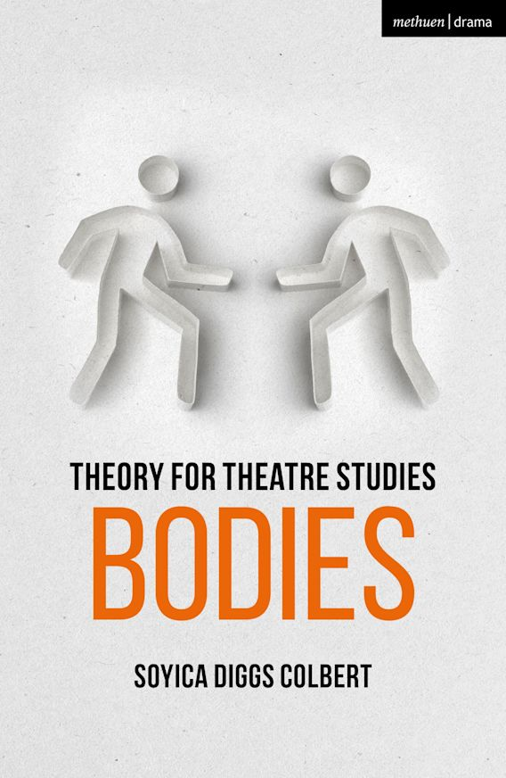 Theory for Theatre Studies: Bodies cover