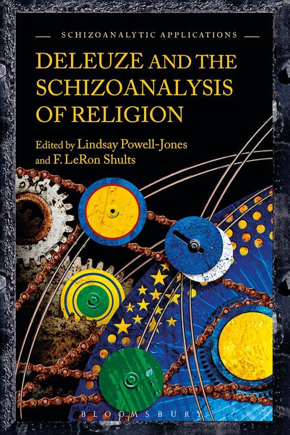 Deleuze and the Schizoanalysis of Religion cover