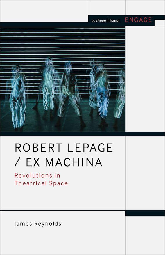 Robert Lepage / Ex Machina cover