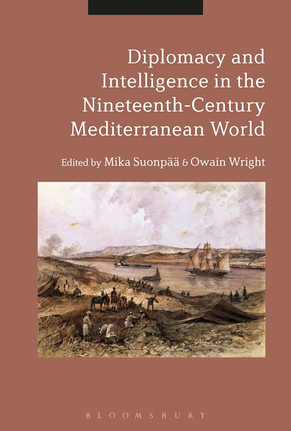 Diplomacy and Intelligence in the Nineteenth-Century Mediterranean World cover