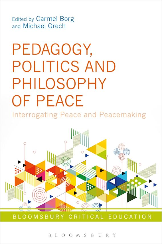 Pedagogy, Politics and Philosophy of Peace cover