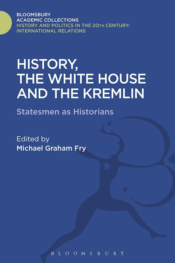 History, the White House and the Kremlin cover