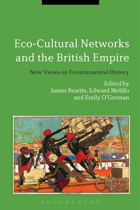 Eco-Cultural Networks and the British Empire cover