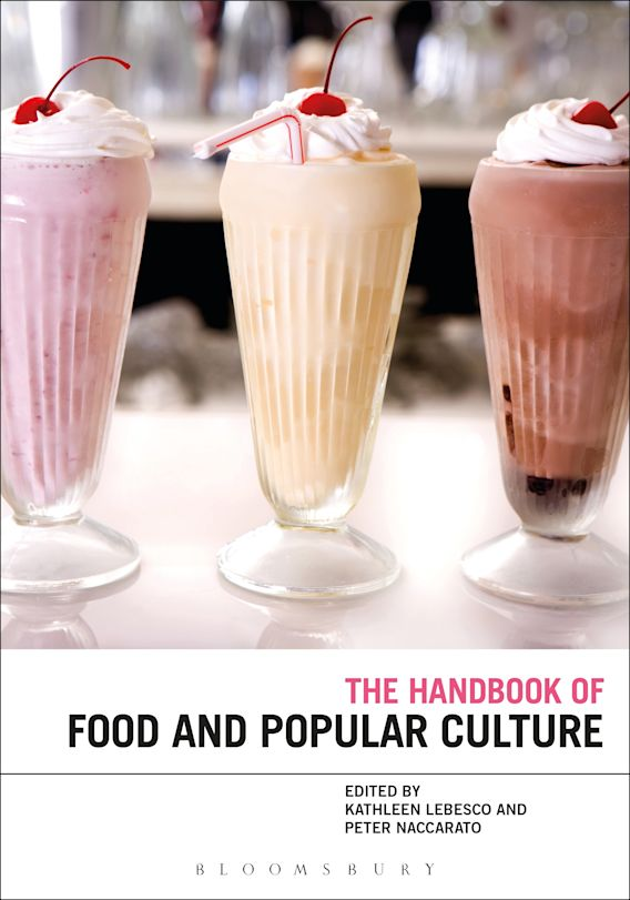 The Bloomsbury Handbook of Food and Popular Culture cover